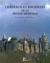 Châteaux et enceintes de la France médiévale. Volume 1, Les organes de la défense