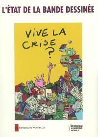 L'état de la bande dessinée, vive la crise ?
