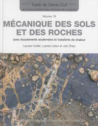 Traité de génie civil de l'Ecole polytechnique fédérale de Lausanne. Volume 18, Mécanique des sols et des roches