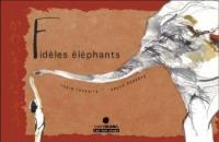 Fidèles éléphants