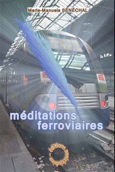 Méditations ferroviaires