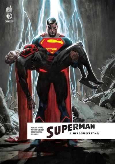 Superman rebirth. Volume 3, Mes doubles et moi