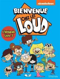 Bienvenue chez les Loud : intégrale. Vol. 3. Tomes 7 à 9