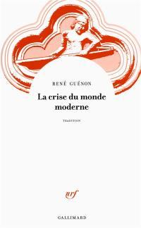 La crise du monde moderne