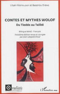 Contes et mythes wolof, Du Tieddo au Talibé