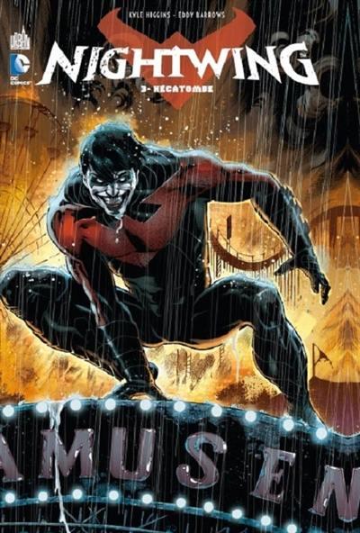 Nightwing. Volume 3, Hécatombe