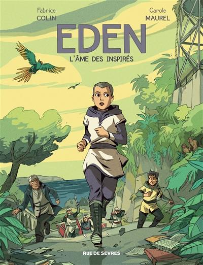 Eden. Volume 2, L'âme des inspirés