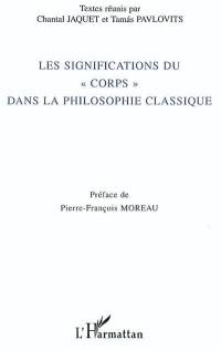 Les significations du corps dans la philosophie classique