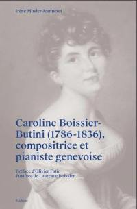 Caroline Boissier-Butini (1786-1836), compositrice et pianiste genevoise
