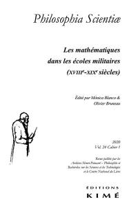 Philosophia scientiae. n° 24-1, Les mathématiques dans les écoles militaires (XVIIIe-XIXe siècles)