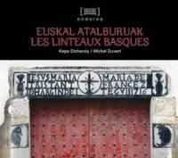 Euskal atalburuak = Les linteaux basques