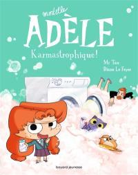 Mortelle Adèle. Volume 17, Karmastrophique