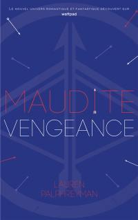 Maudit Cupidon. Volume 3, Maudite vengeance