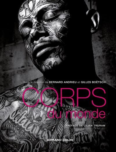 Corps du monde : atlas des cultures corporelles