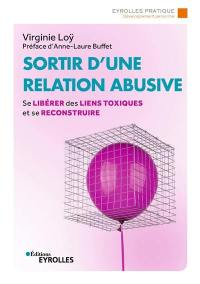 Sortir d'une relation abusive