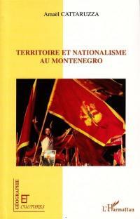 Territoire et nationalisme au Monténégro