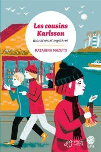 Les cousins Karlsson, Monstres et mystères, Vol. 4