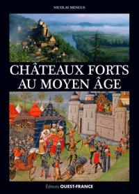 Châteaux forts au Moyen Age