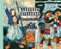 Légendes bretonnes = Danevellou a Vreiz