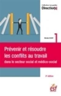 Prévenir et résoudre les conflits dans le secteur social et médico-social