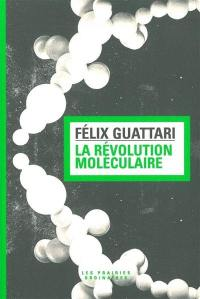La révolution moléculaire