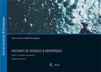 Histoires de sciences & entreprises. Volume 3, La parole aux entreprises