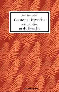 Contes et légendes de fleurs et de feuilles
