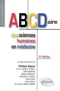 ABCDaire des sciences humaines en médecine