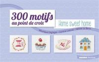 300 motifs au point de croix. Volume 1, Home sweet home