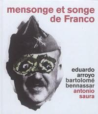 Mensonge et songe de Franco : une parabole moderne
