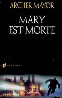 Mary est morte
