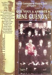 Que vous a apporté René Guénon