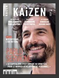 Kaizen : explorateur de solutions écologiques et sociales. n° 56, Néo-artisans, l'âge du faire