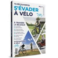 10-découvertes : s'évader à vélo. n° 1, A travers la Belgique