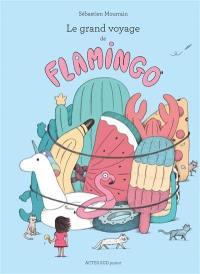 Le grand voyage de Flamingo