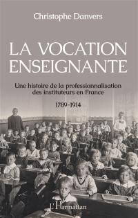 La vocation enseignante