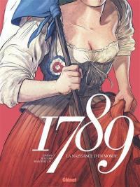 1789, La naissance d'un monde
