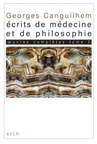 Oeuvres complètes. Vol. 2. Ecrits de médecine et de philosophie : les thèses