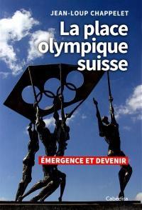 La place olympique suisse