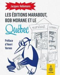 Les Éditions Marabout, Bob Morane et le Québec