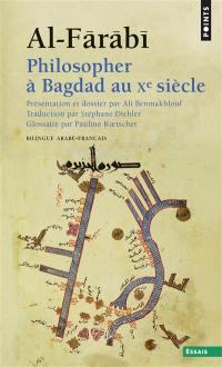 Philosopher à Bagdad au Xe siècle