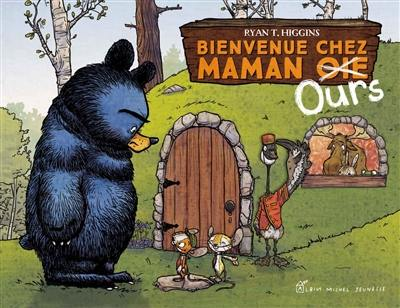 Bienvenue chez maman Ours