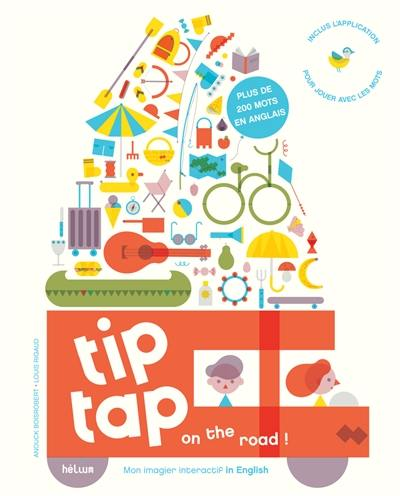Tip tap on the road !
