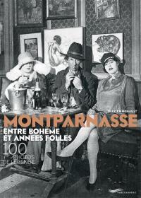 Montparnasse, entre bohème et années folles