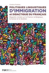 Politiques linguistiques d'immigration et didactique du français