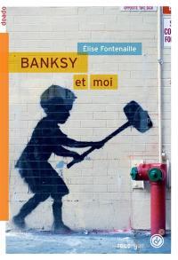 Banksy et moi