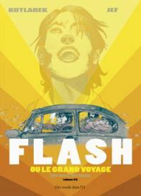 Flash ou Le grand voyage, n° 1, Flash ou Le grand voyage, 1