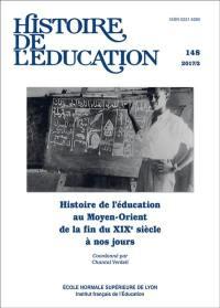 Histoire de l'éducation. n° 148, Histoire de l'éducation au Moyen-Orient de la fin du XIXe siècle à nos jours