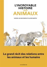 L'incroyable histoire des animaux