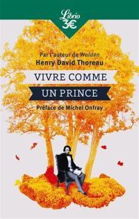 Vivre comme un prince